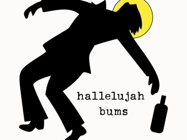 Hallelujah Bums Lp out now on Hill Country Records