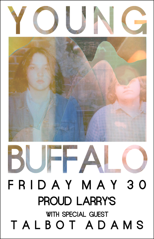 YOUNG BUFFALO-POSTER FOR LARRY'S SHOW 14.05.30