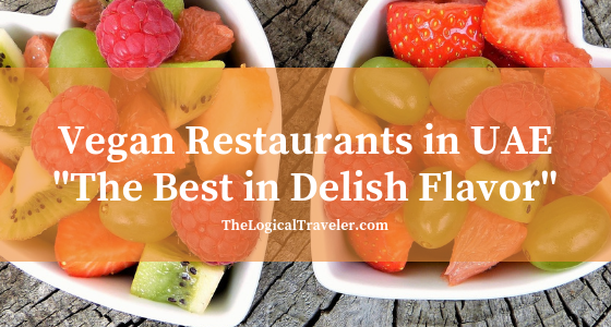 Vegan-Restaurants-In-UAE-The-Best-In-Delish-Flavor-Blog-Title