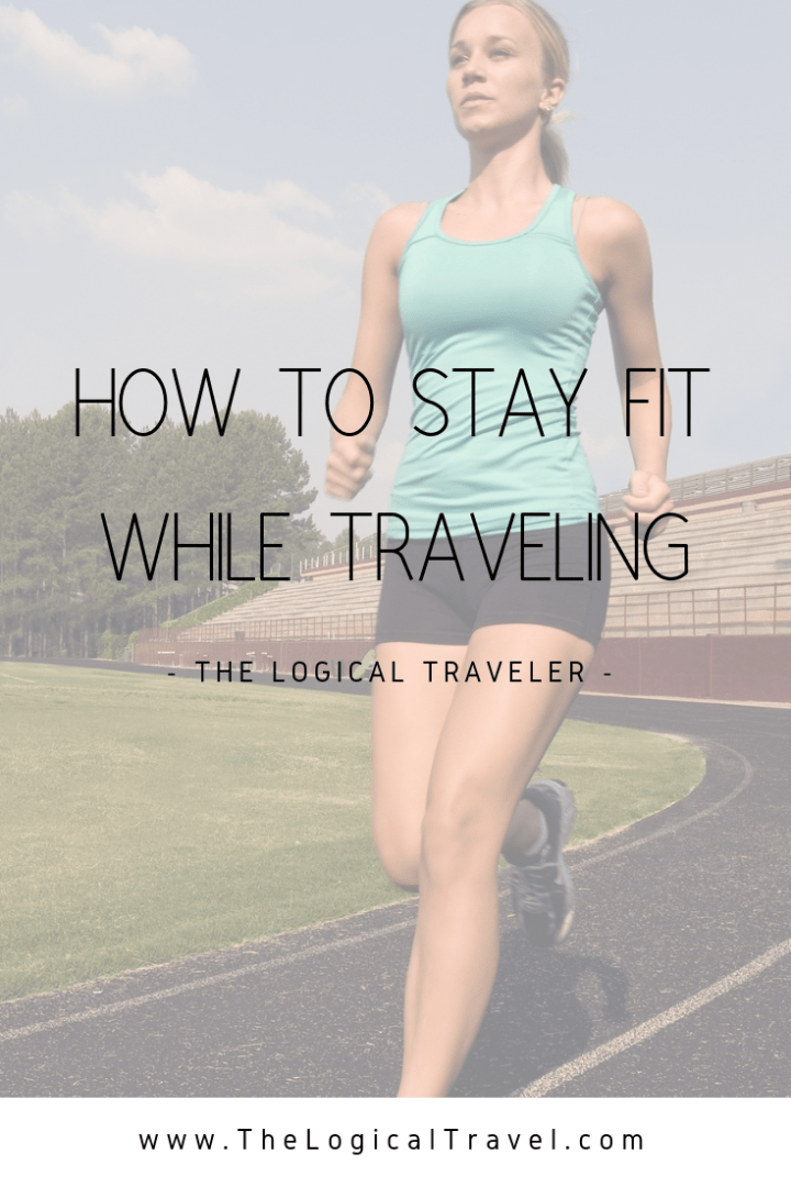 How-To-Stay-Fit-While-Traveling-Pinterest