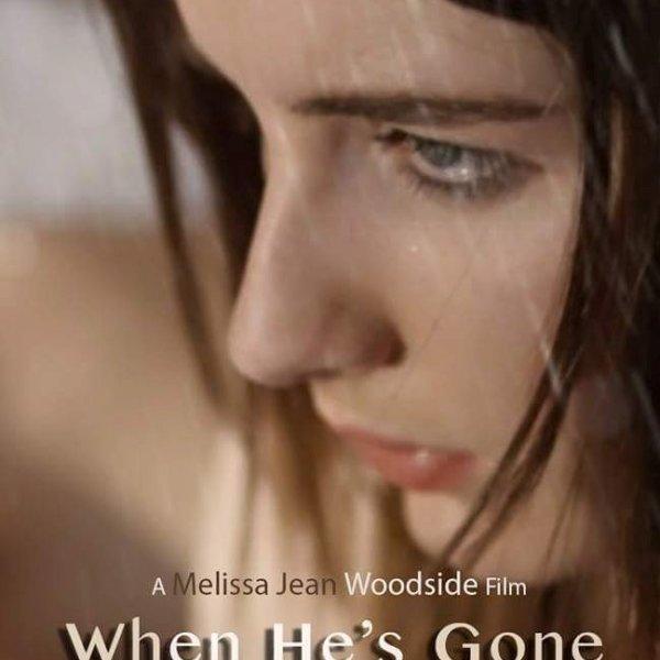 WHEN HE'S GONE