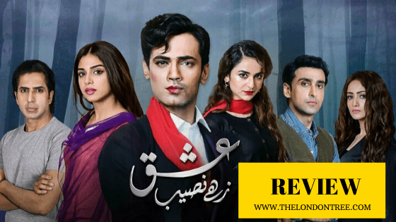 Ishq Zahe Naseeb: If You're Not Watching It, You Gotta Watch It!