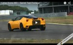 Lotus Evora 400 – Secret Test Footage