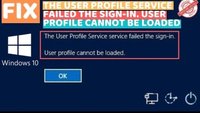 Photo of User Profile Service Failed the Sign-in. User Profile Cannot be Loaded – LotusGeek