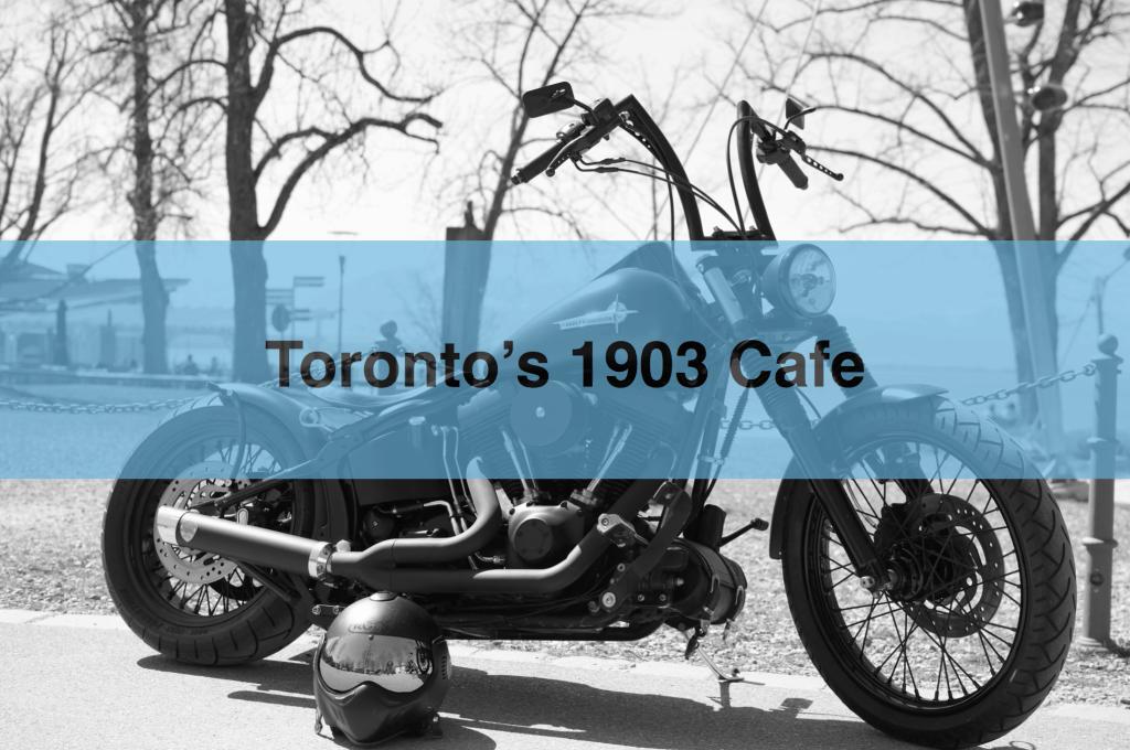 Toronto's 1903 Harley Davidson Cafe