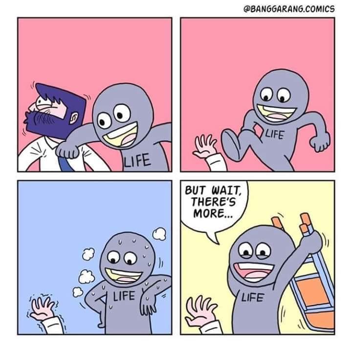 funny life beats you meme