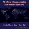 All life is interconnected and interdependent.