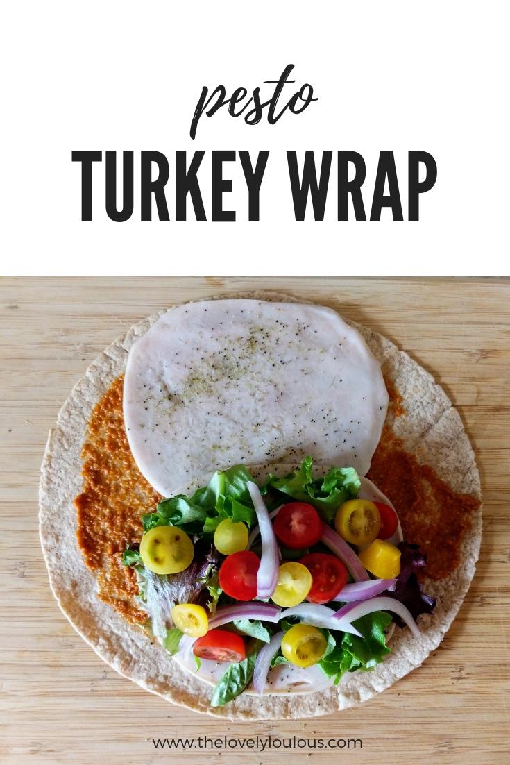 Turkey Pesto Wrap - The Lovely Lou Lous