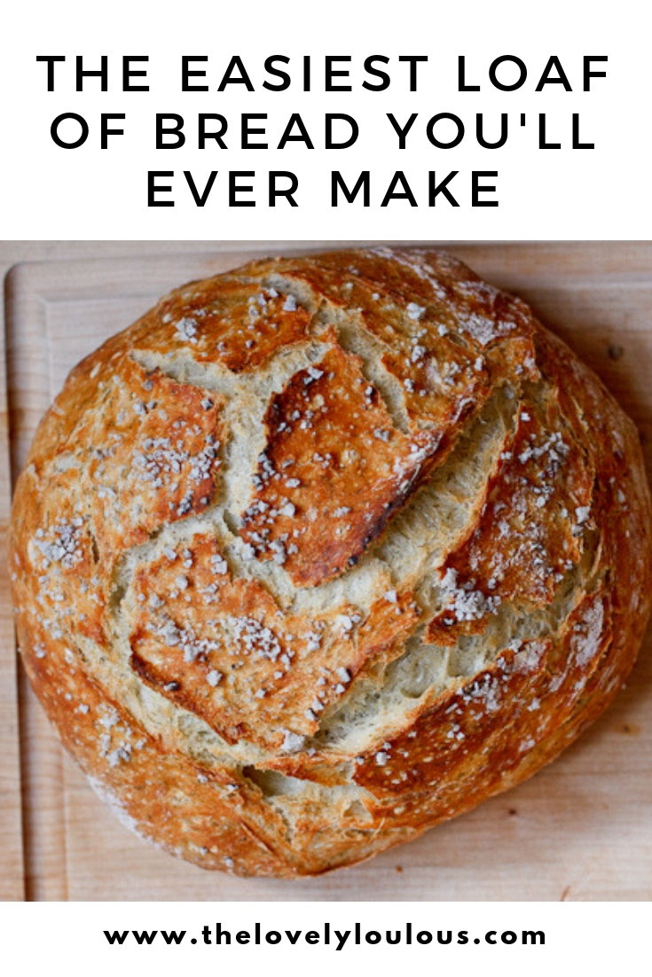 Easiest Bread Recipe Ever - The Lovely Lou Lous