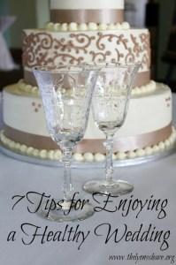 7 tips for enjoying a healthy wedding