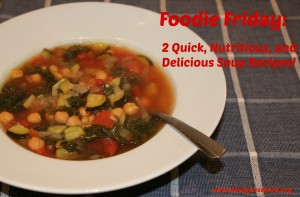 Foodie Friday Soups