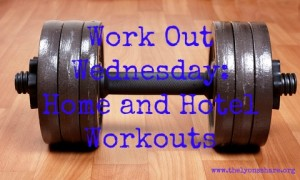 home and hotel workouts