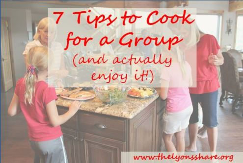 7 tips to cook for a group