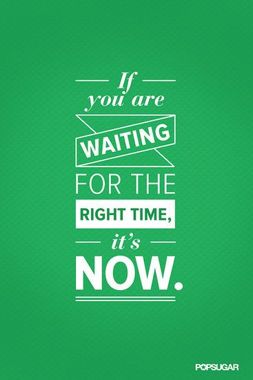 right time is now - post 9.4.13