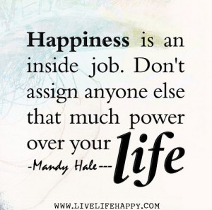 don't assign anyone else power over your life - blog 10.28.13
