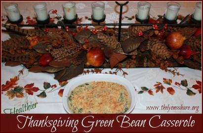 Healthier Thanksgiving Green Bean Casserole - The Lyons Share