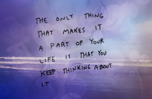 keep thinking about it
