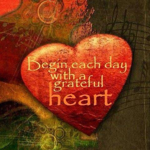 begin each day with a grateful heart - blog 2.10.14