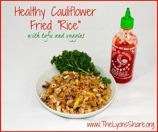 healthy cauliflower fried rice from The Lyons Share