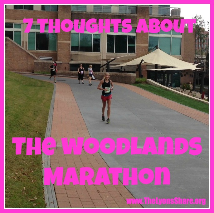 7 Thoughts About Yesterday's Woodlands Marathon