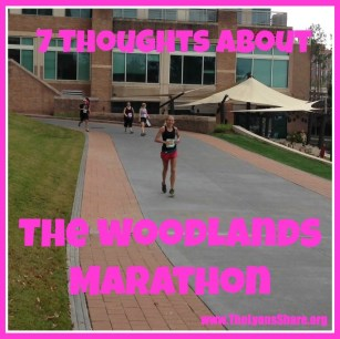 7 thoughts about the woodlands marathon