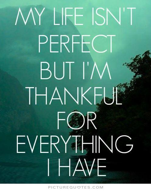 thankful for everything I have