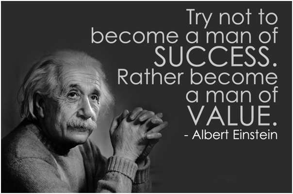 try not to become a man of value einstein