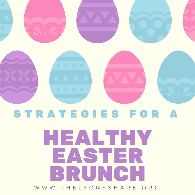 strategies for a healthy easter brunch