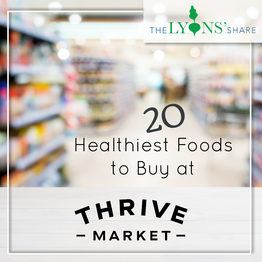 Top 20 Healthy Foods from Thrive Market