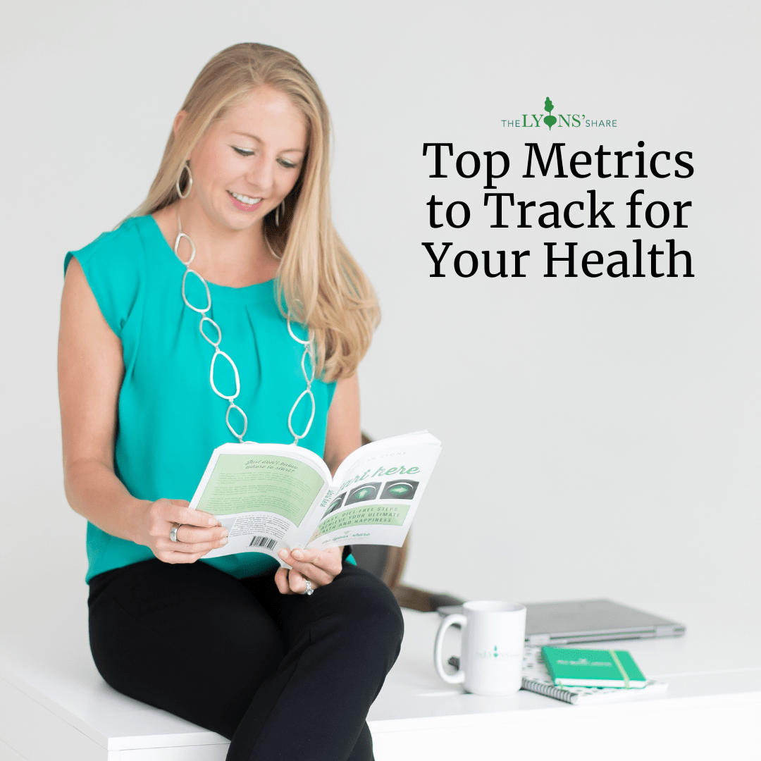 Top Metrics to Track for Your Health