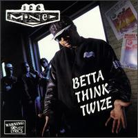 Ice Mone - Betta Think Twize (1993) lyrics at The Lyric ...