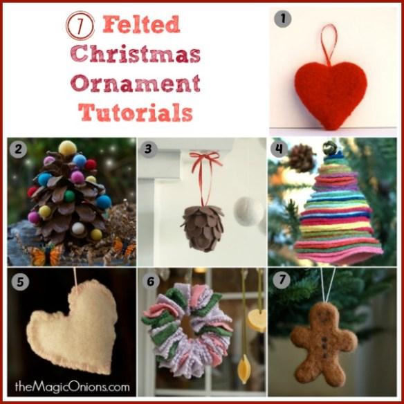 7 Needle Feltd Christmas Ornament Tutorials : www.theMagicOnions.com