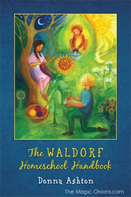 The Waldorf Handbook : The Magic Onions.com