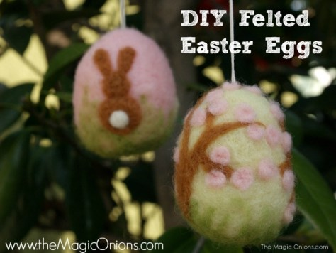 DIY Felted Easter Egg Tutorial : www.theMagicOnions.com