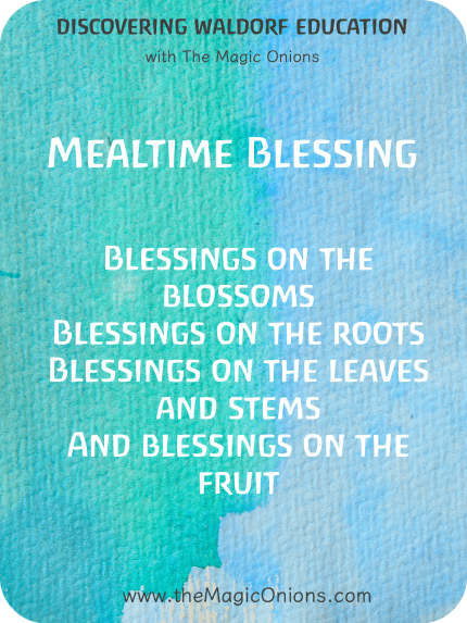 5 Favorite Waldorf Mealtime Blessing Verses - The Magic Onions