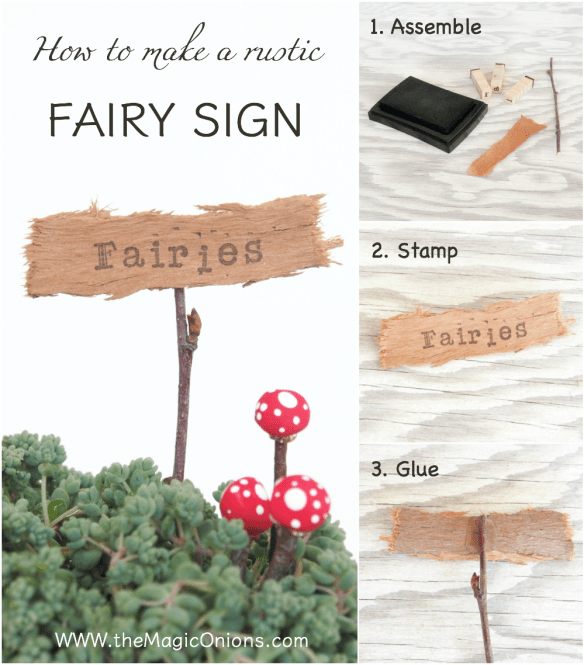 How to make a rustic sign for your Fairy garden with The Magic Onions