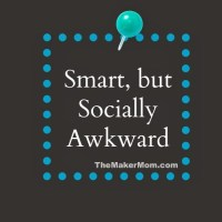 Smart, But Socially Awkward