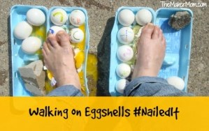 Walking on Eggs: Nailed it!
