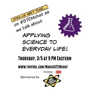 March STEMchat on Everyday Science