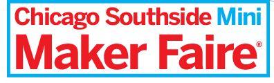 Chicago Southside Mini Maker Faire