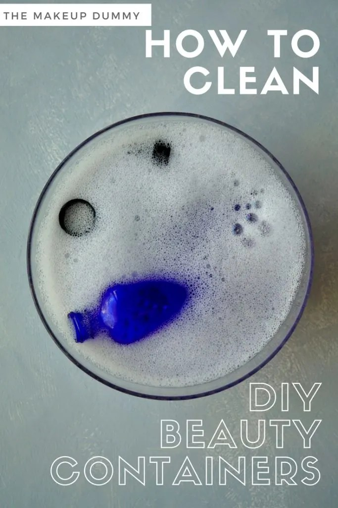 Easy Step by Step Tutorial on How To clean your own DIY Beauty Containers at home by The Makeup Dummy