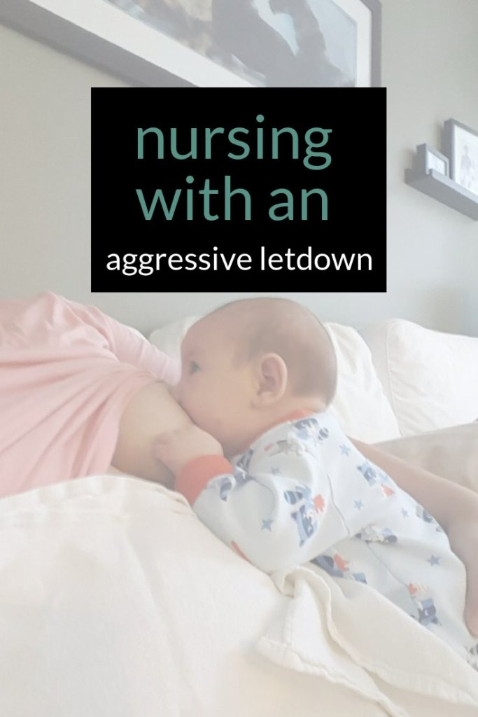 Nursing with an agressive letdown position and tips