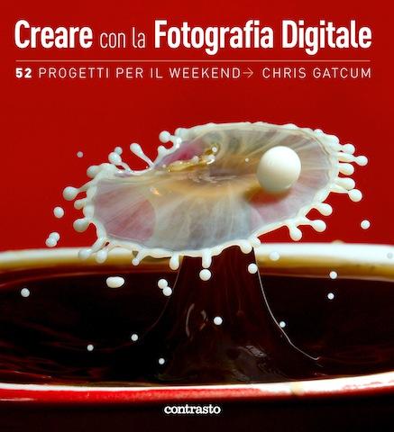 la copertina di 'Creare con al fotografia digitale'