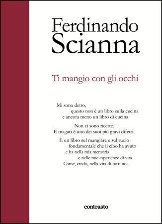 la copertina di Scianna, 'Ti mangio con gli occhi'