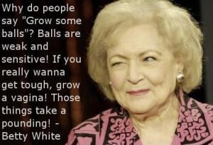 betty-white-grow-some-balls-vagina-pounding