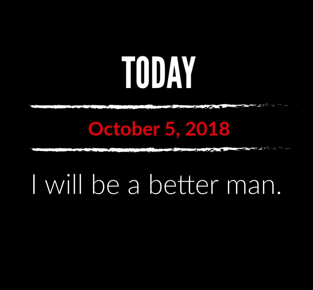 better man 10-5-18