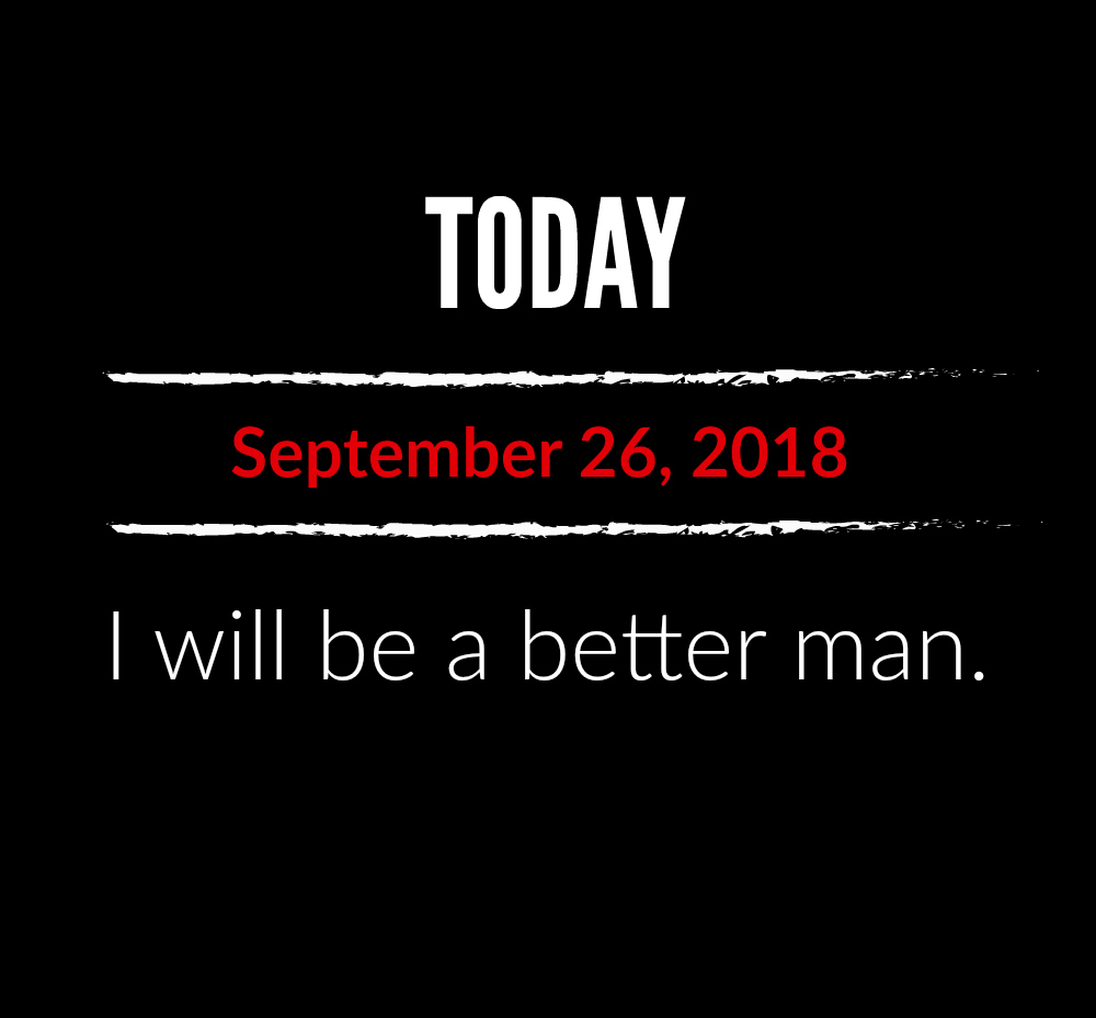 better man 9-26-18