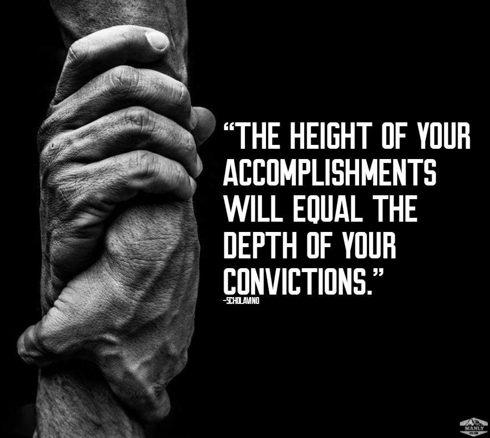 the depth of your convictions