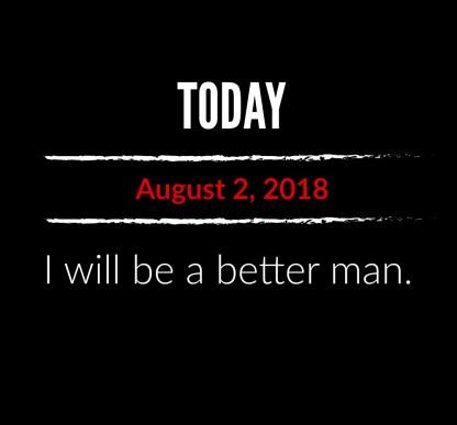 better man 8-2-18