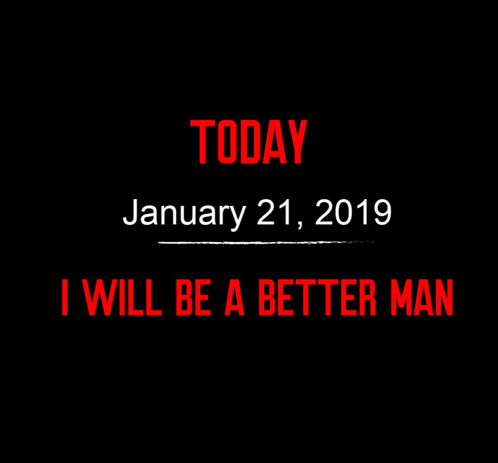 better man 1-21-19